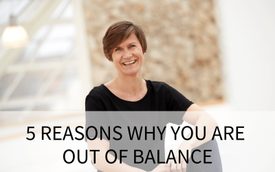 5 reasons why you are out of balance